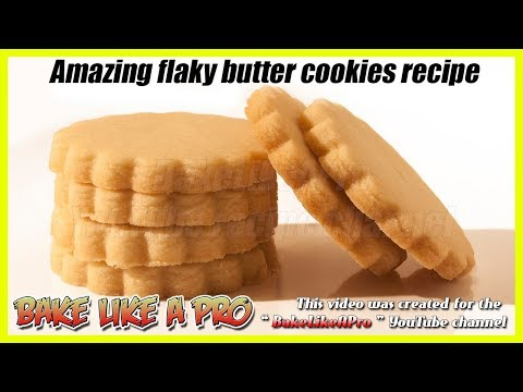 Easy Flaky Butter Cookies Recipe   Amazing Shortbread Cookies Recipe