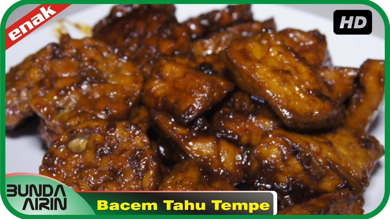 Bacem Tahu Tempe Resep Masakan Indonesia Rumahan Mudah Simpel Recipes Indonesia Bunda Airin Youtube