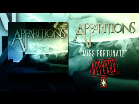 Apparitions | Miss Fortunate Acoustic