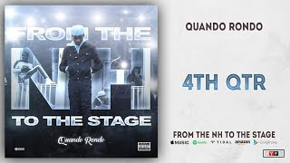 Quando Rondo - 4TH QTR (From The NH To The Stage)