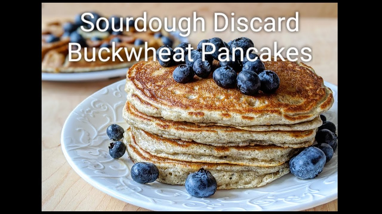 Buckwheat Pancakes Made With Sourdough Discard Youtube