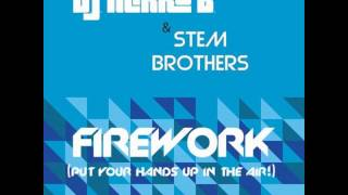©Dj-Mirko-B.&Stem-Brothers - Firework (Put your hands up in the air)