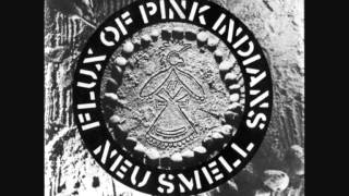 Flux Of Pink Indians , Tube Disasters =;-)