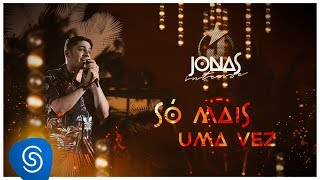 Video Jonas Esticado - Só mais uma vez (DVD Jonas Intense) [Vídeo Oficial] download MP3, 3GP, MP4, WEBM, AVI, FLV November 2018