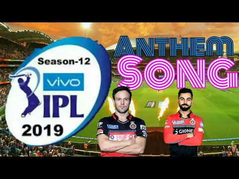 ipl 2019 song  ipl 2019 anthem song  Offical song   12th IPL