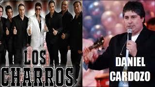 Los Charros Vs Daniel Cardozo Enganchado exitos y clasicos