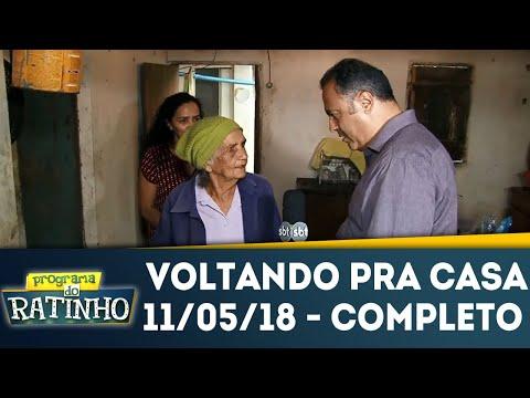 Voltando Pra Casa - Completo | Programa Do Ratinho (11/05/18)