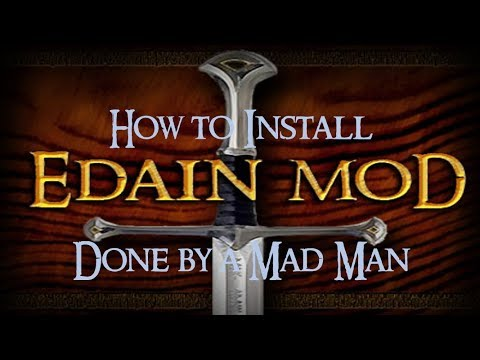 How to Install Edain Mod (including additional patches)