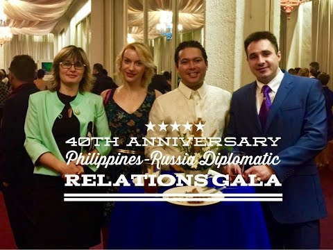 40th Anniversary Philippines Russia Diplomatic Relations Gala Cultural Center of the Philippines CCP