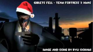 Team Fortress 2 Special Remix - Giblets Fell