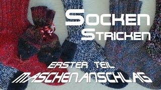 Socken stricken 1 * Maschenanschlag & Bündchen - Anleitung - mit Christine