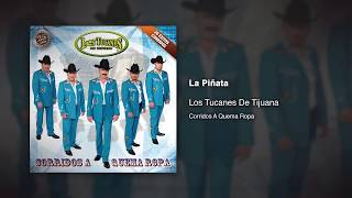 La Piñata - Los Tucanes De Tijuana [Audio Oficial]