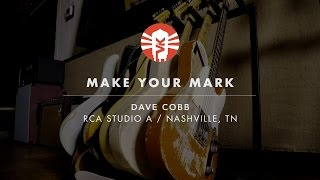 Make Your Mark With Dave Cobb