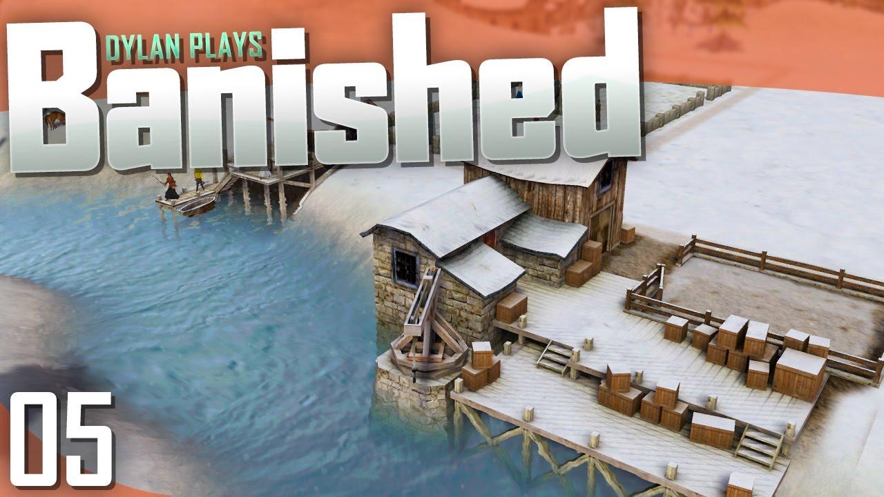 Banished | Part 5