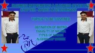 Marix and Determinant for business mathematics and business statistics