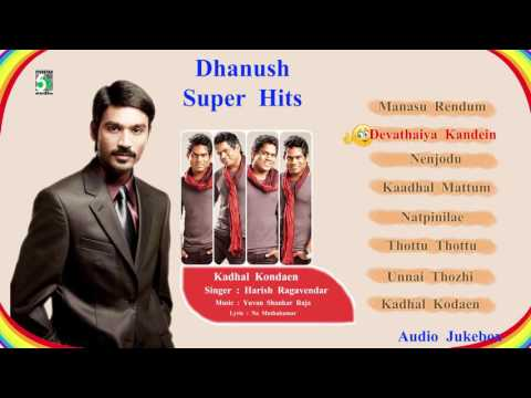 Dhanush Super Hit Popular Audio Jukebox  Yuvan shankar raja