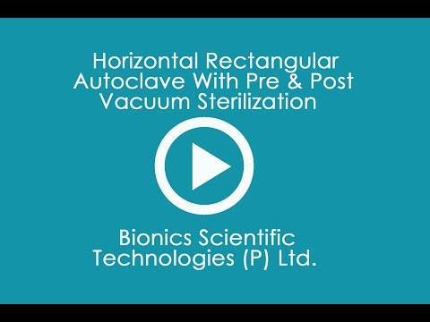 Horizontal Rectangular Autoclave With Pre & Post Vacuum Sterilization