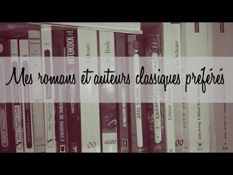 Mes romans et auteurs classiques préférés