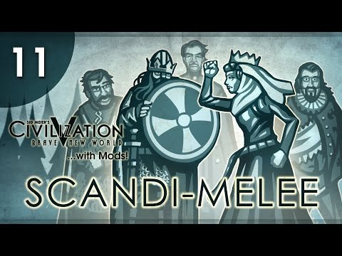 Let's Play Civ 5 (Mods) Scandi-Melee - Episode 11