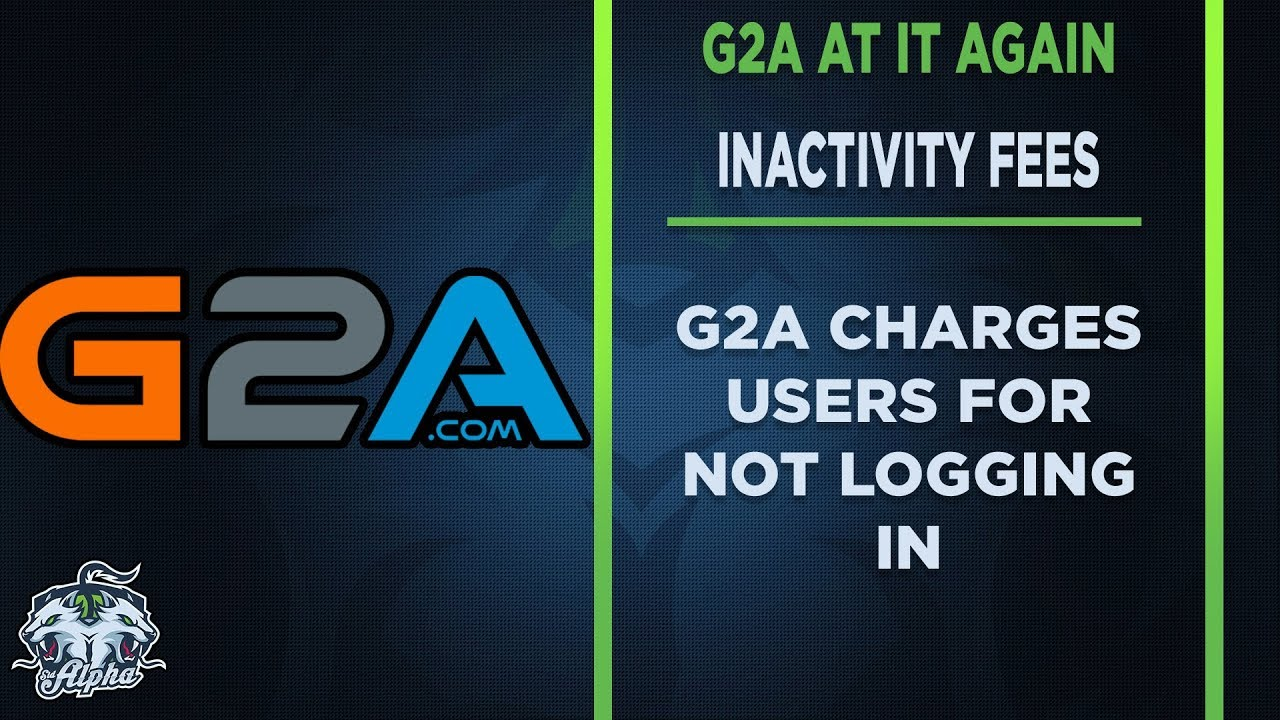 G2A Is Charging Inactivity Fees