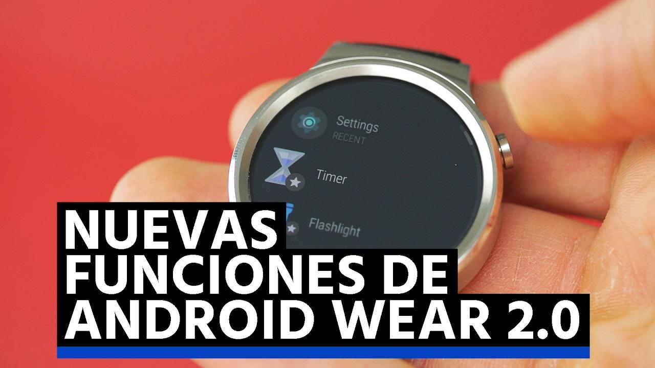 Nuevas funciones de Android Wear 2.0