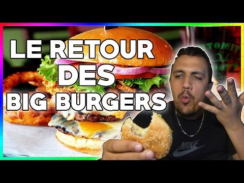 LE RETOUR DES BIG BURGER !!