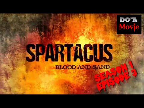 Download Spartacus Blood and Sand Episode 3 (2010) Alur cerita film Do'a Movie
