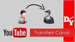 Como transferir o canal para outro e-mail no YouTube