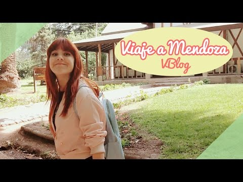 ✧ VBLOG: Viaje a Mendoza! (ARGENTINA) ✧ ( ᐛ )و