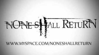 Watch None Shall Return Contort The Truth video
