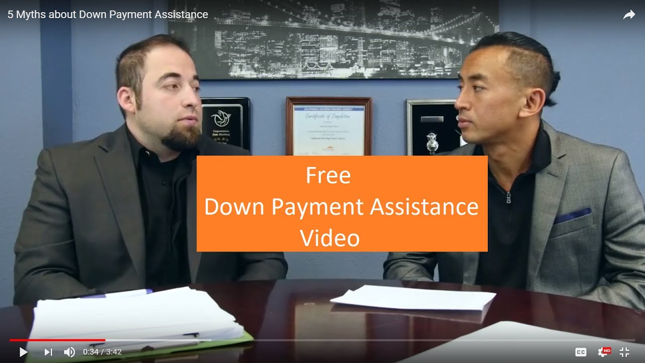 Down Payment Assistance 5 Myths - YouTube