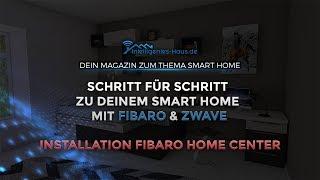 Einrichtung & Installation Fibaro Home Center