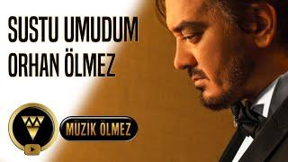 Orhan Ölmez - Sustu Umudum - 2020 Cover (Yeni) Audio