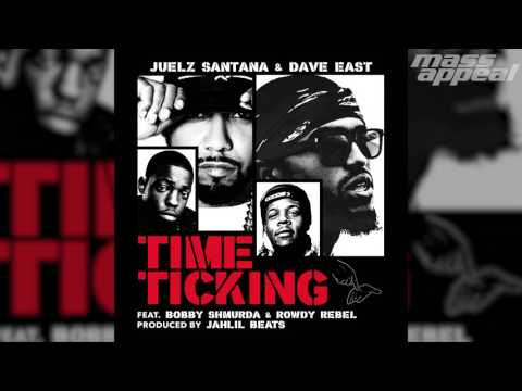 "Juelz Santana & Dave East - ""Time Ticking"" feat. Bobby Shmurda & Rowdy Rebel [HQ Audio]"