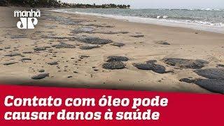 Contato com óleo encontrado nas praias do Nordeste pode causar danos à saúde