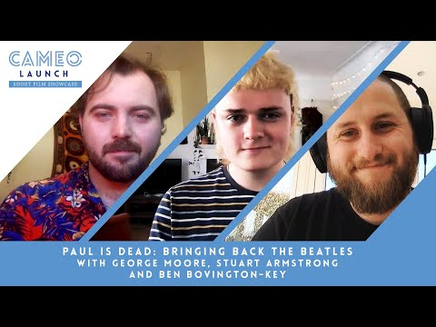 Paul is Dead with George Moore, Stuart Armstrong & Ben Bovington-Key