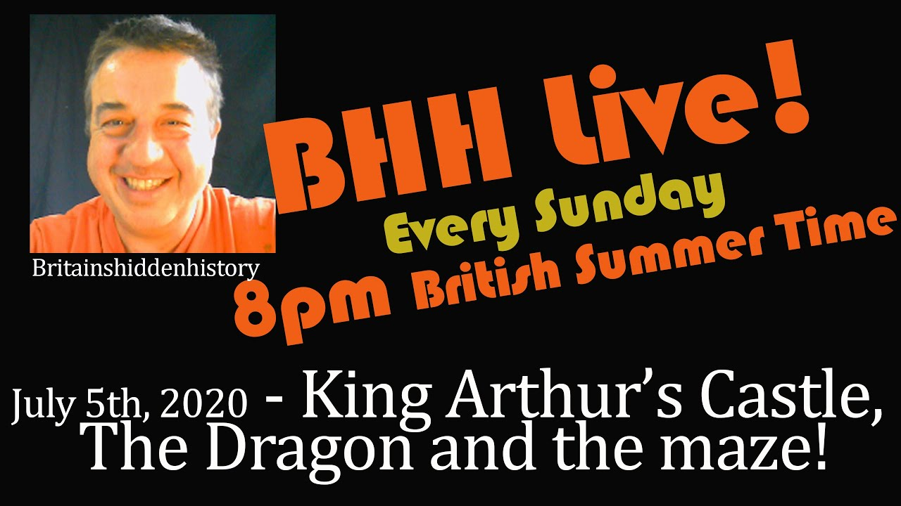 BHH Live! 07  July 7th, 2020  Arthur's Capital, The Dragon and Mazes!