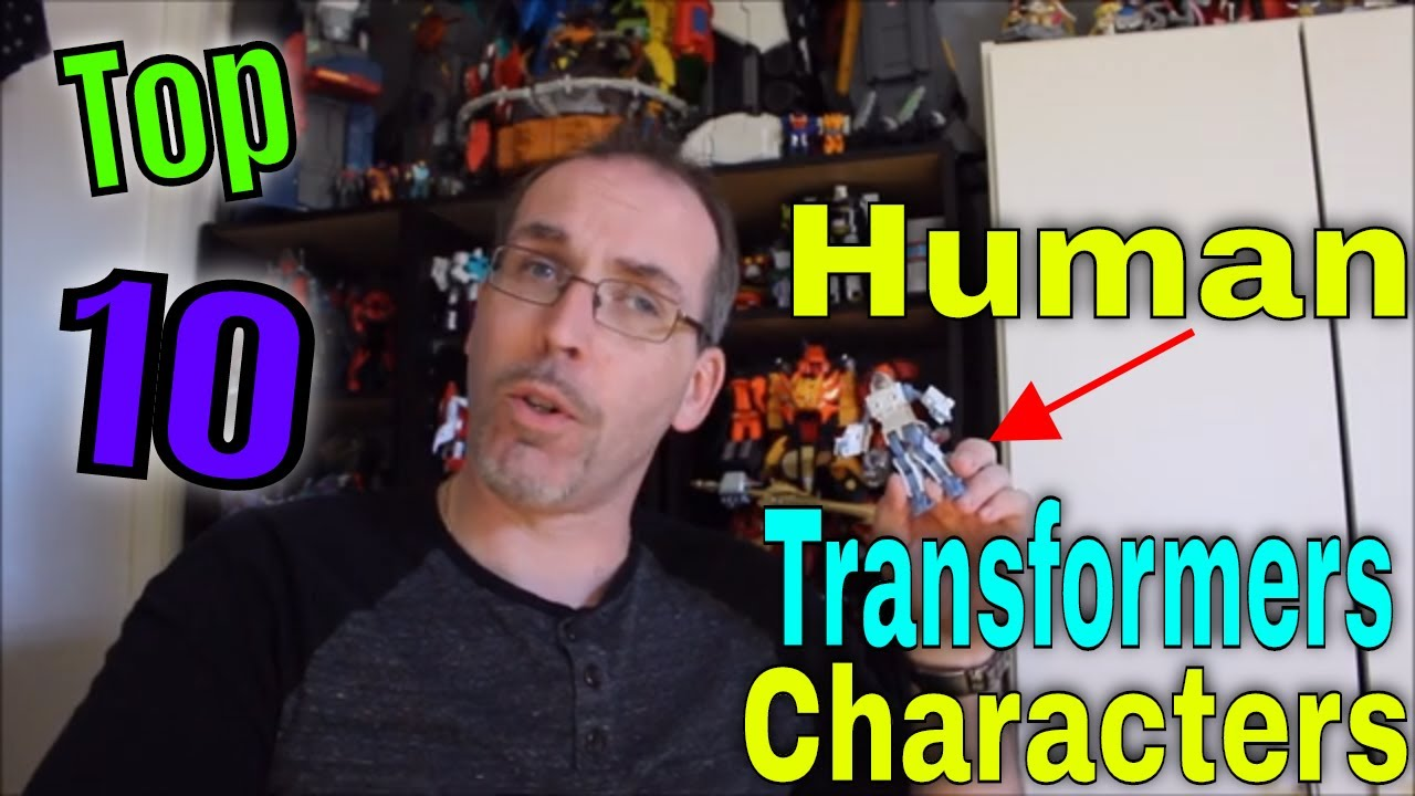 GotBot Counts Down: Top 10 Human Characters in Transformers