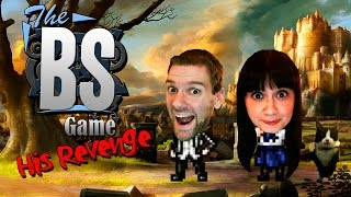 The BS Game: His Revenge -- WE MUST RESCUE LOUIE