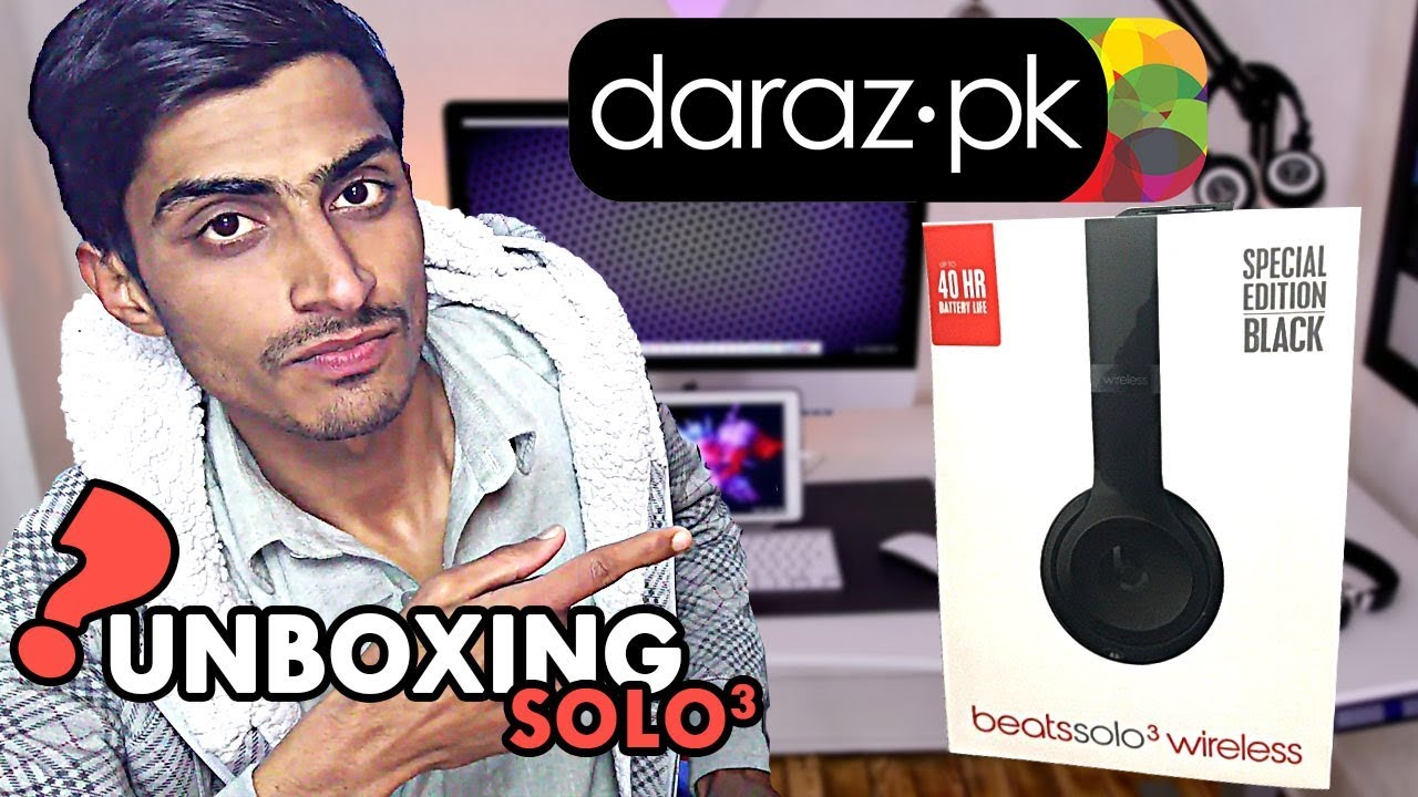 Daraz Pk 2019 Beats Solo 3 Unboxing Review Price In Pakistan Urdu Youtube