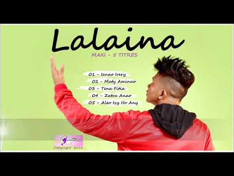 LALAINA - TENA FITIA  ( Audio 2018 )