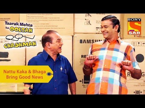 Your Favorite Character | Nattu Kaka & Bhaga Bring Good News | Taarak Mehta Ka Ooltah Chashmah