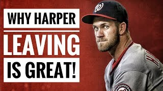 Why Bryce Harper LEAVING is GREAT for the Nationals!
