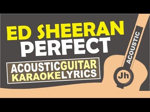 Ed Sheeran - Perfect (Karaoke Acoustic)