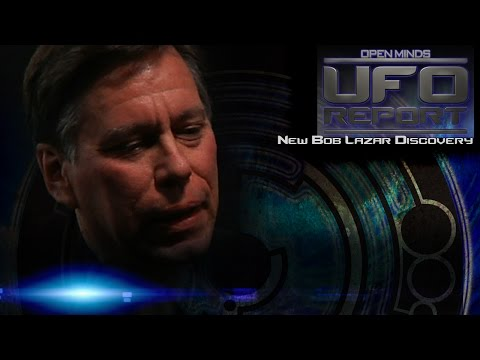 New Bob Lazar Discovery! - Open Minds UFO Report
