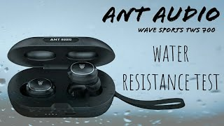 Ant Audio Wave Sports TWS 700 - Water Resistance Test