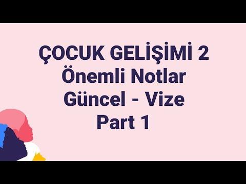 ÇOCUK GELİŞİMİ 2   Ata aöf   Part 1