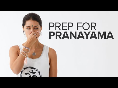 How to Prep for Pranayama: Breathwork Steps Before You Start