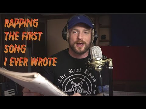 Rapping the First Song I Ever Wrote
