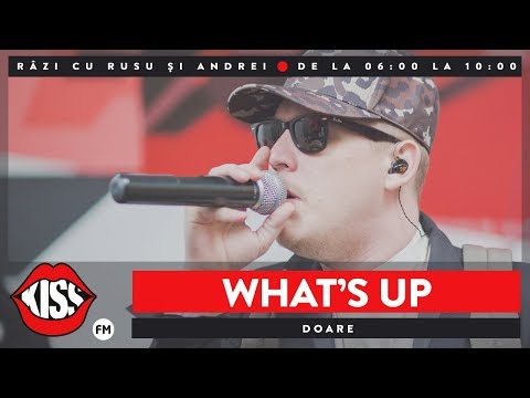 What's UP - Doare (Live @ Kiss FM)
